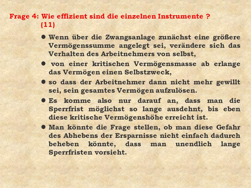 Frage 4: Wie effizient sind die einzelnen Instrumente (11)