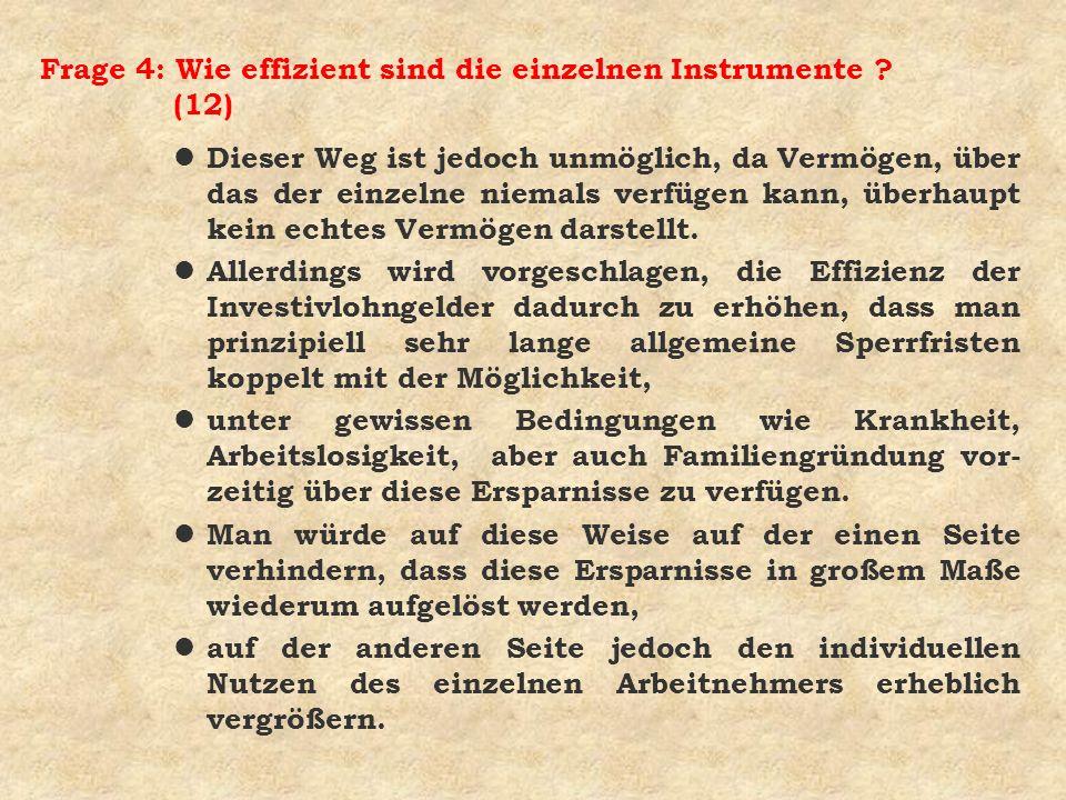 Frage 4: Wie effizient sind die einzelnen Instrumente (12)