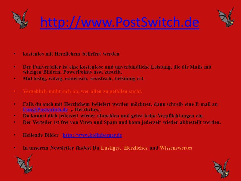 http://www.PostSwitch.de kostenlos mit Herzlichem beliefert werden
