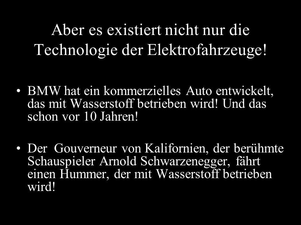 Aber es existiert nicht nur die Technologie der Elektrofahrzeuge!