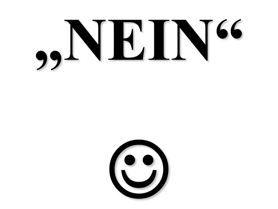 """""""NEIN """