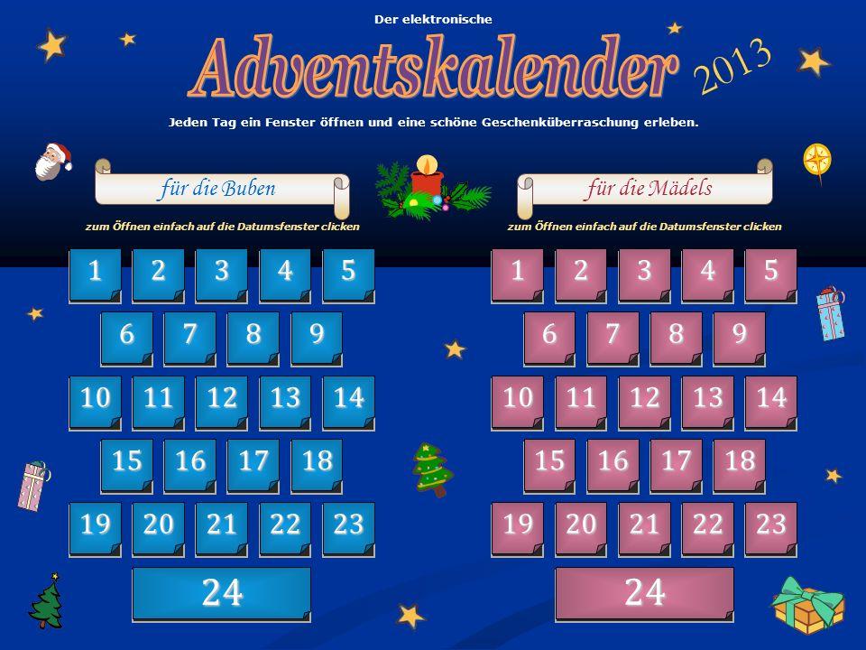 Der elektronische Adventskalender. 2013. Jeden Tag ein Fenster öffnen und eine schöne Geschenküberraschung erleben.