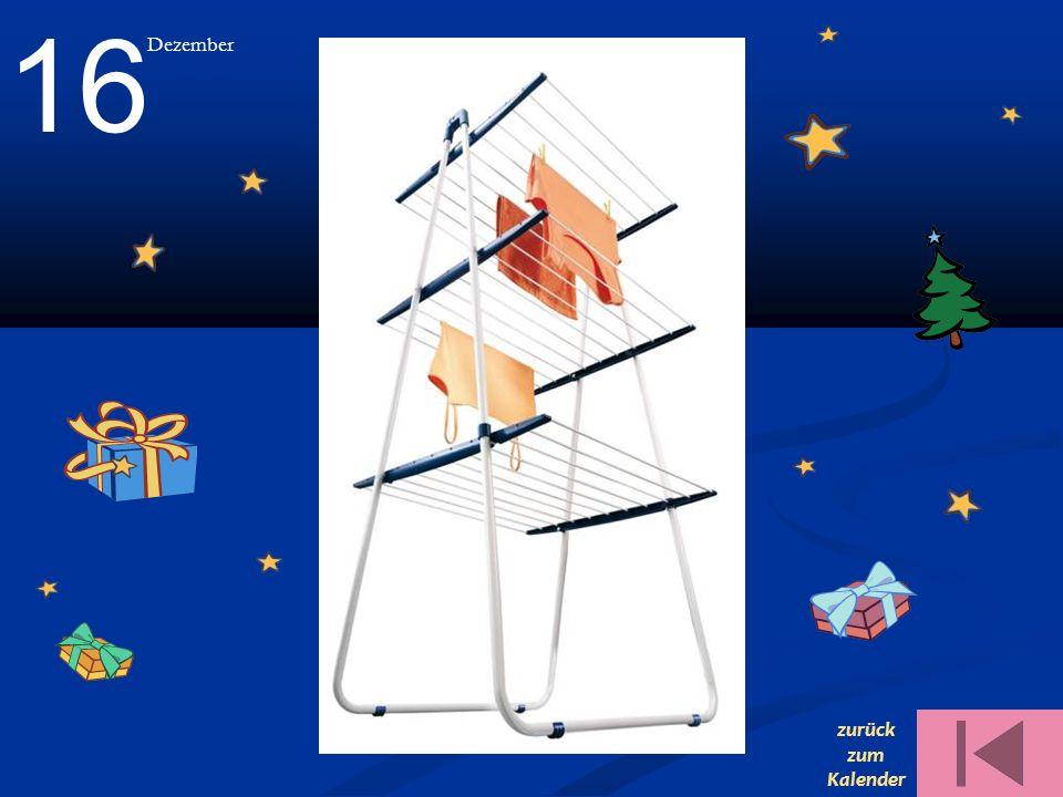 16 Dezember zurück zum Kalender