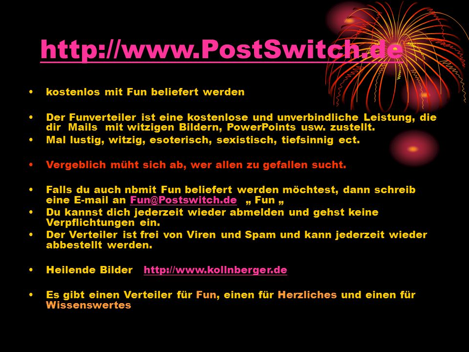 http://www.PostSwitch.de kostenlos mit Fun beliefert werden