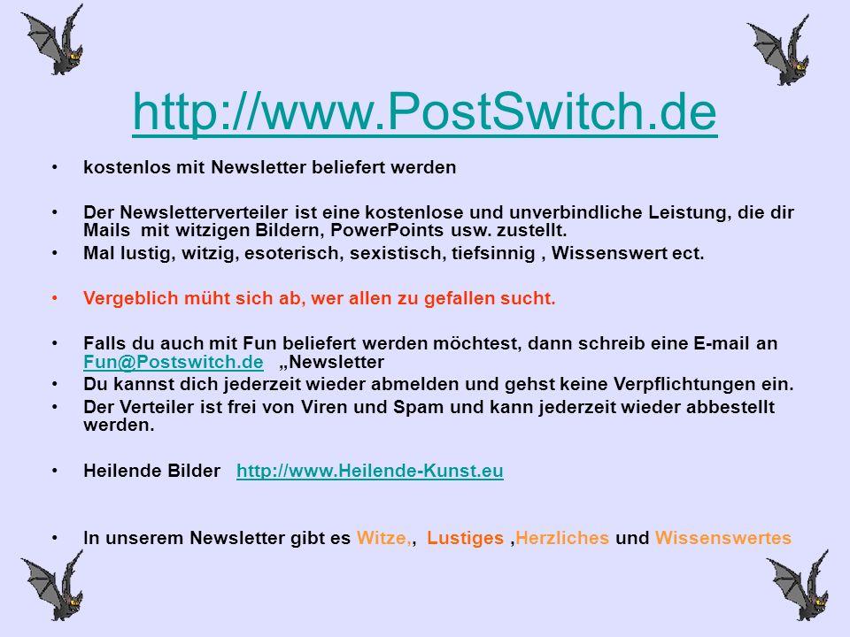 http://www.PostSwitch.de kostenlos mit Newsletter beliefert werden