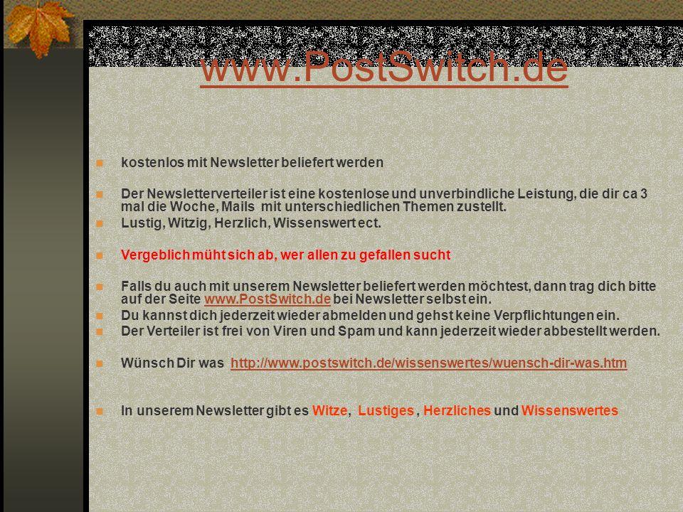 www.PostSwitch.de kostenlos mit Newsletter beliefert werden