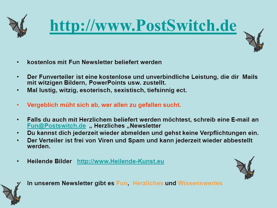 http://www.PostSwitch.de kostenlos mit Fun Newsletter beliefert werden