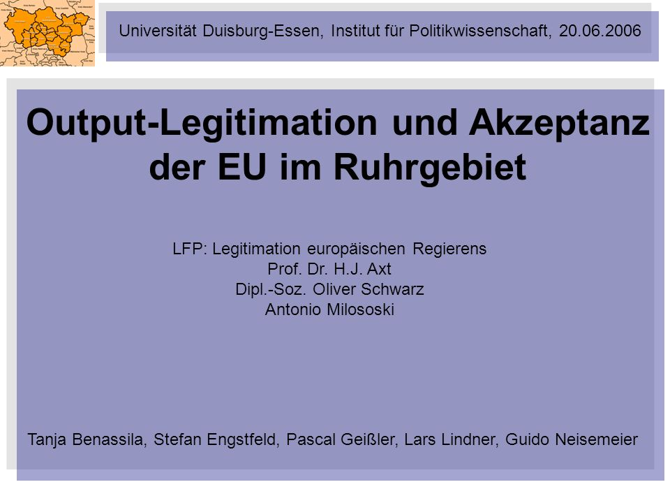 Output-Legitimation und Akzeptanz der EU im Ruhrgebiet