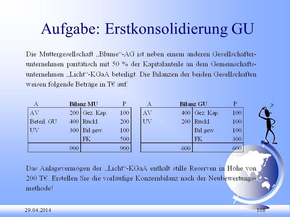Aufgabe: Erstkonsolidierung GU