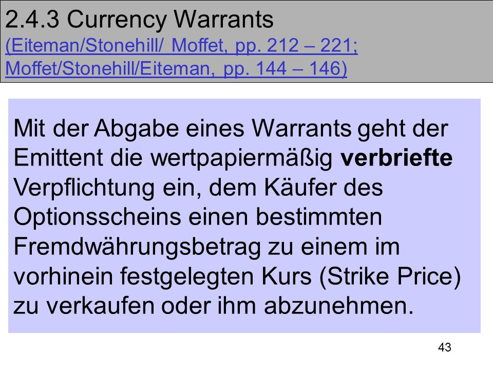 2. 4. 3 Currency Warrants (Eiteman/Stonehill/ Moffet, pp