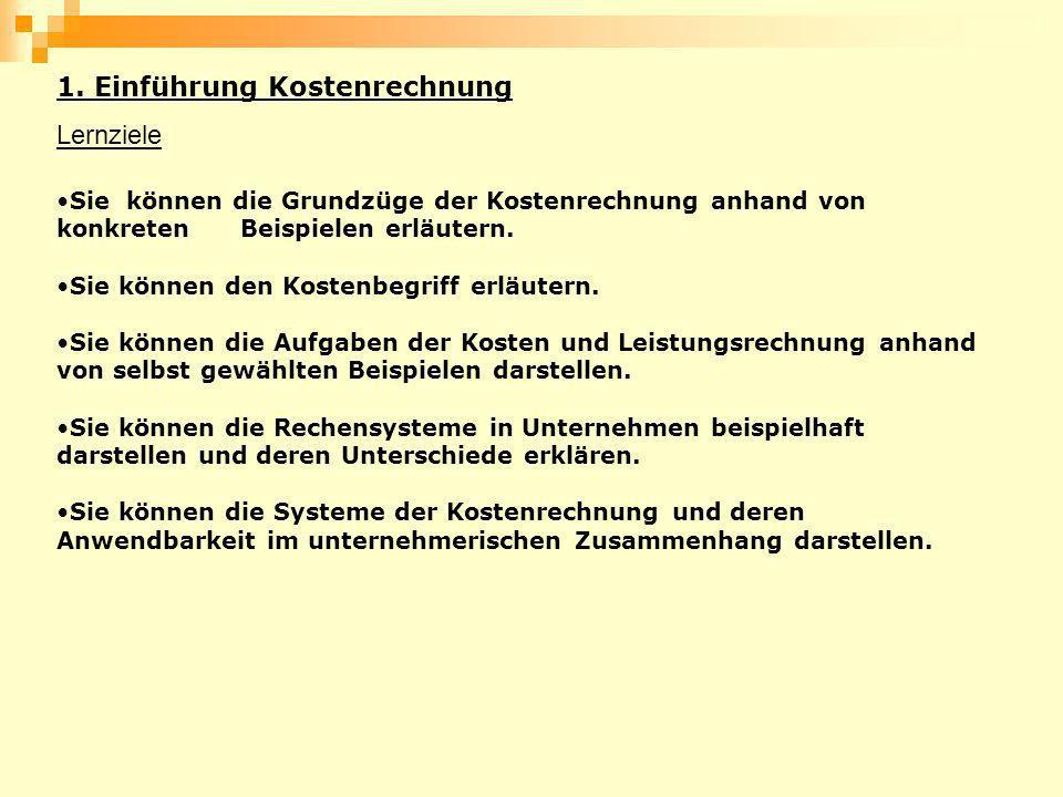 1. Einführung Kostenrechnung Lernziele