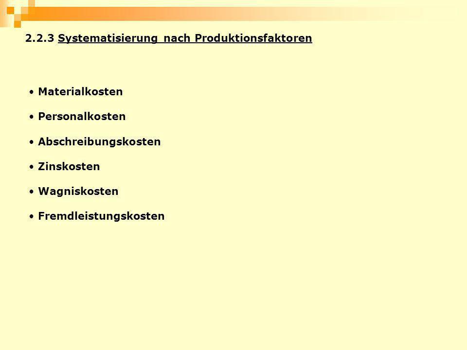 2.2.3 Systematisierung nach Produktionsfaktoren