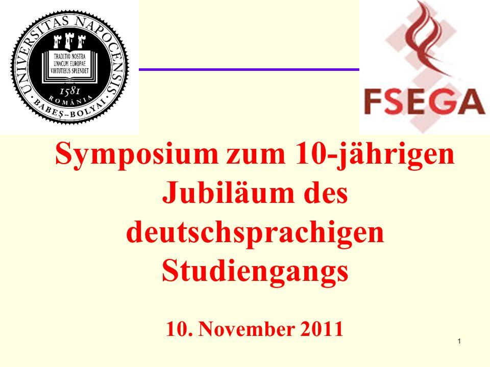 Symposium zum 10-jährigen Jubiläum des deutschsprachigen Studiengangs 10. November 2011