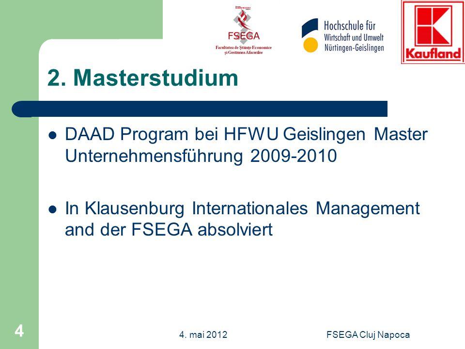 2. Masterstudium DAAD Program bei HFWU Geislingen Master Unternehmensführung 2009-2010.