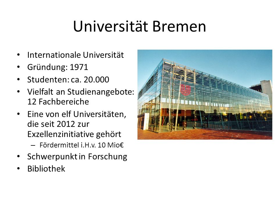 Universität Bremen Internationale Universität Gründung: 1971