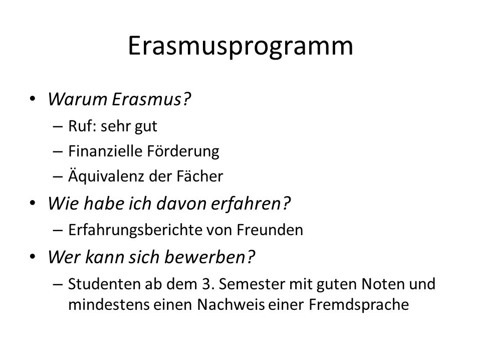 Erasmusprogramm Warum Erasmus Wie habe ich davon erfahren