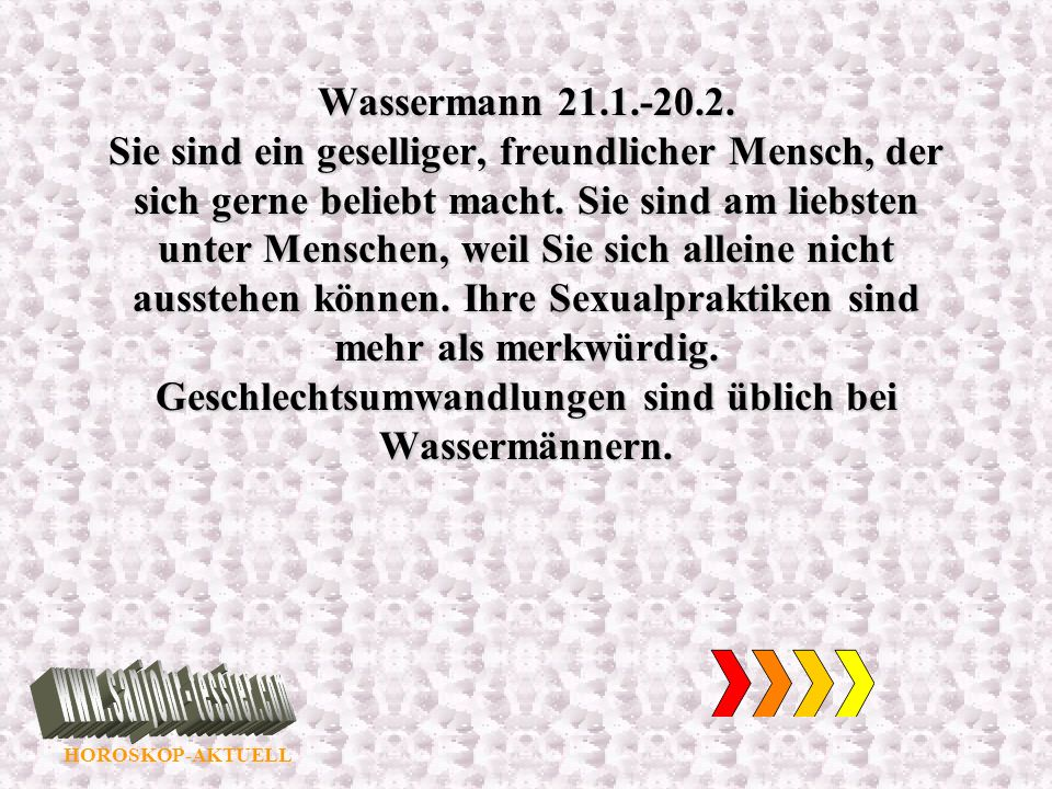 Wassermann 21.1.-20.2.