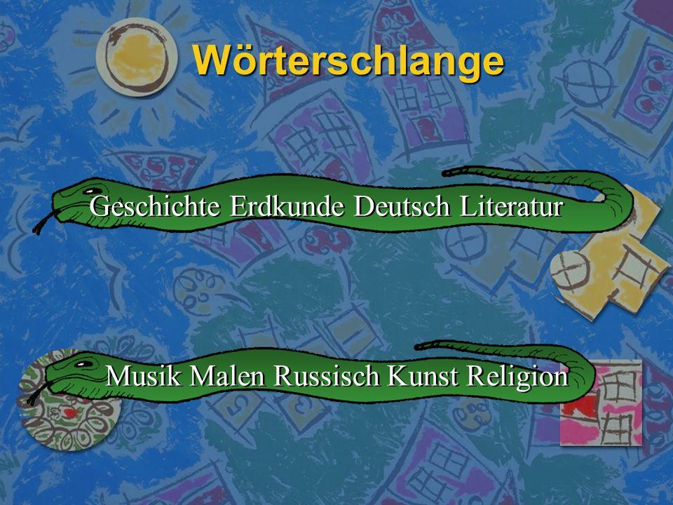 Wörterschlange Geschichte Erdkunde Deutsch Literatur