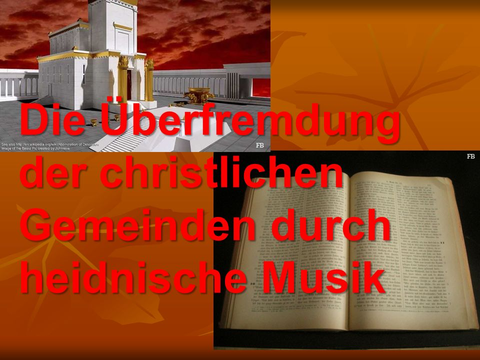 der christlichen Gemeinden durch heidnische Musik