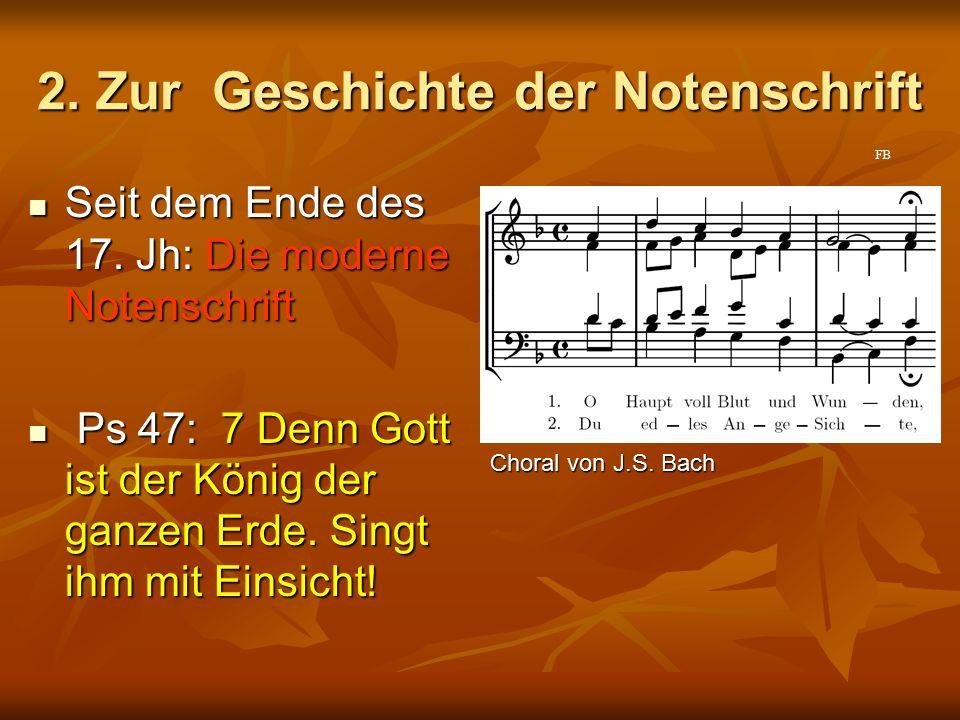 2. Zur Geschichte der Notenschrift