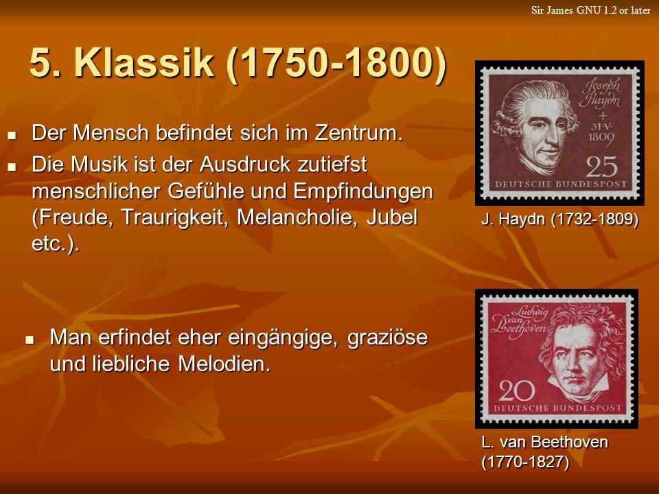 5. Klassik (1750-1800) Der Mensch befindet sich im Zentrum.