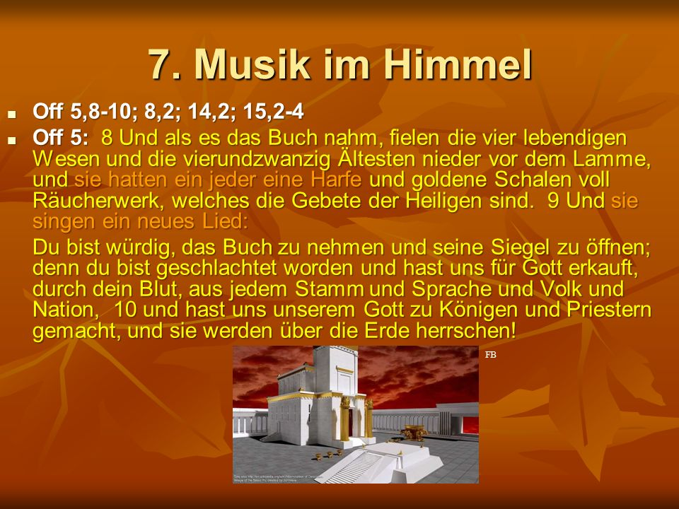 7. Musik im Himmel Off 5,8-10; 8,2; 14,2; 15,2-4