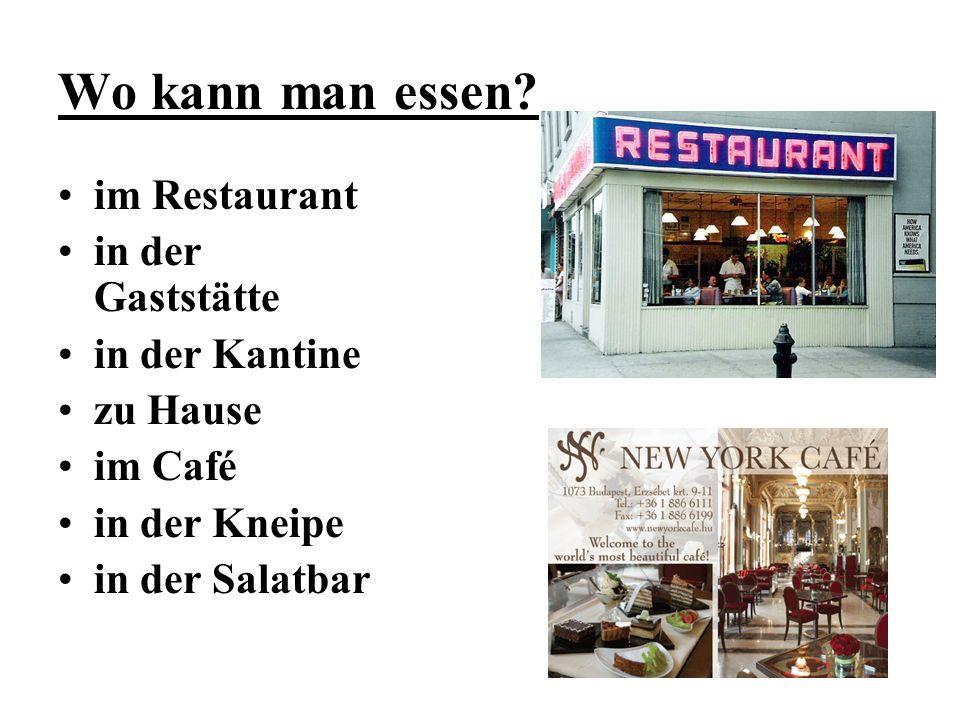 Wo kann man essen im Restaurant in der Gaststätte in der Kantine