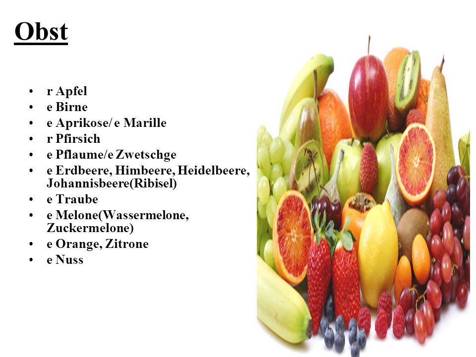Obst r Apfel e Birne e Aprikose/ e Marille r Pfirsich
