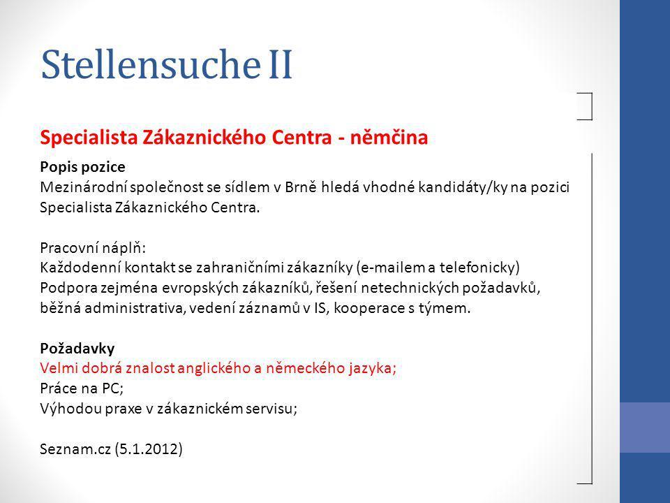 Stellensuche II Specialista Zákaznického Centra - němčina