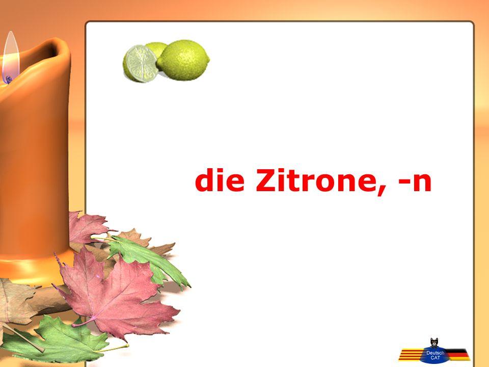 die Zitrone, -n