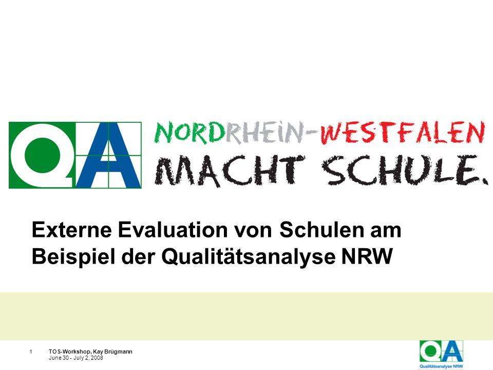 Externe Evaluation von Schulen am Beispiel der Qualitätsanalyse NRW