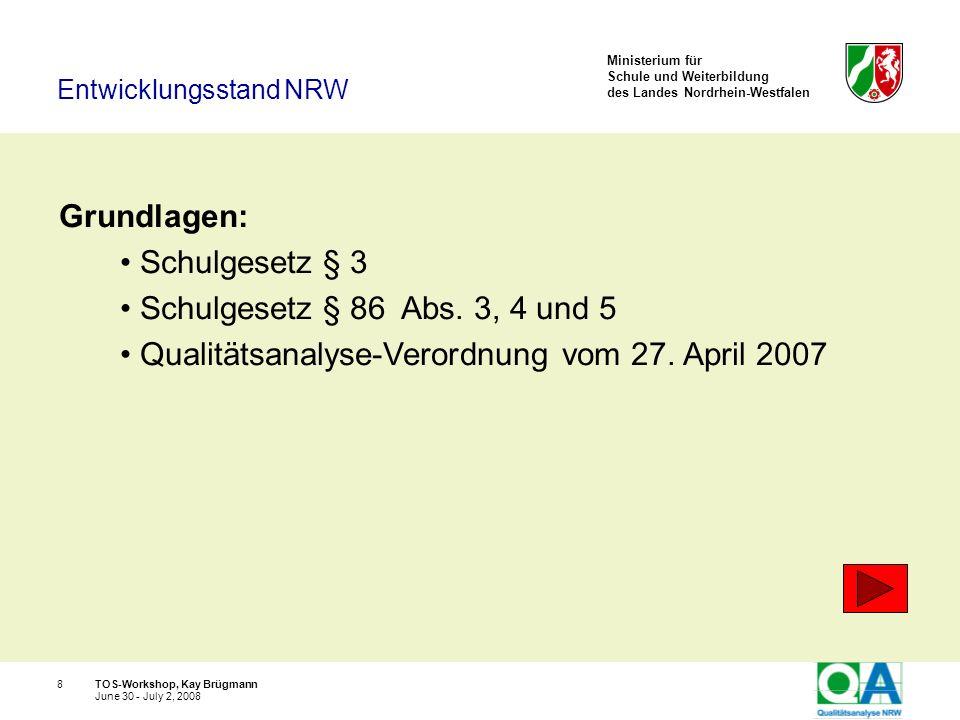 Entwicklungsstand NRW