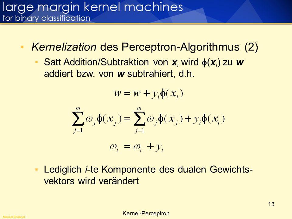 Kernelization des Perceptron-Algorithmus (2)