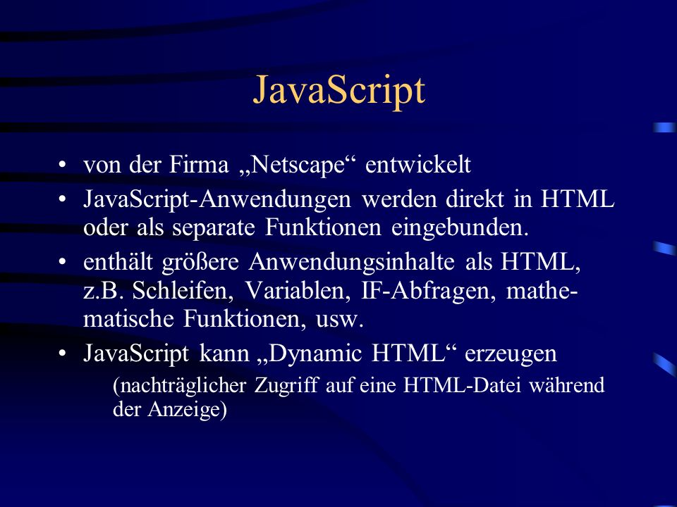 """JavaScript von der Firma """"Netscape entwickelt"""