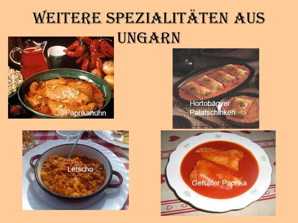 Weitere Spezialitäten aus Ungarn
