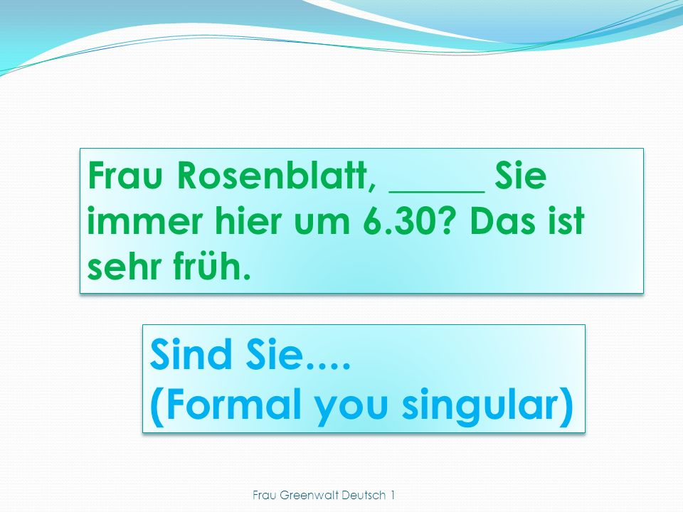 Frau Greenwalt Deutsch 1