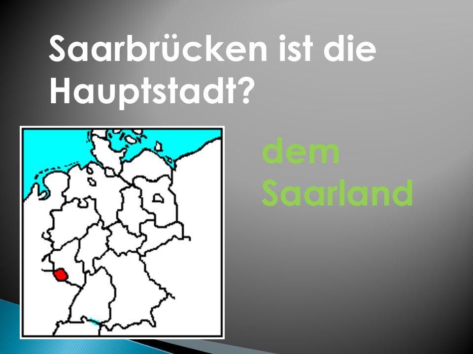Saarbrücken ist die Hauptstadt dem Saarland
