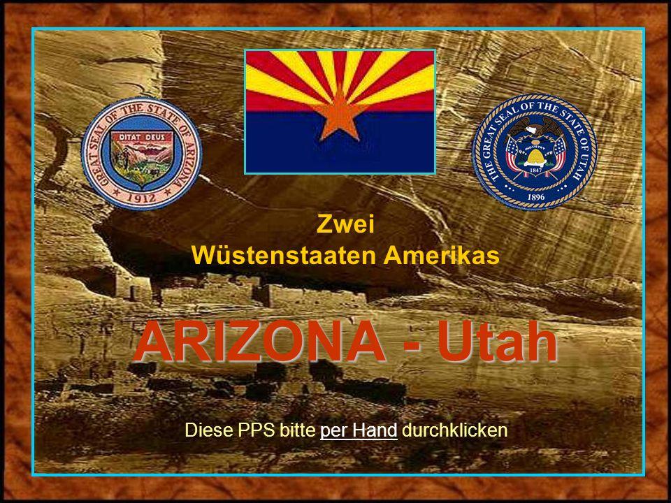 Zwei Wüstenstaaten Amerikas ARIZONA - Utah