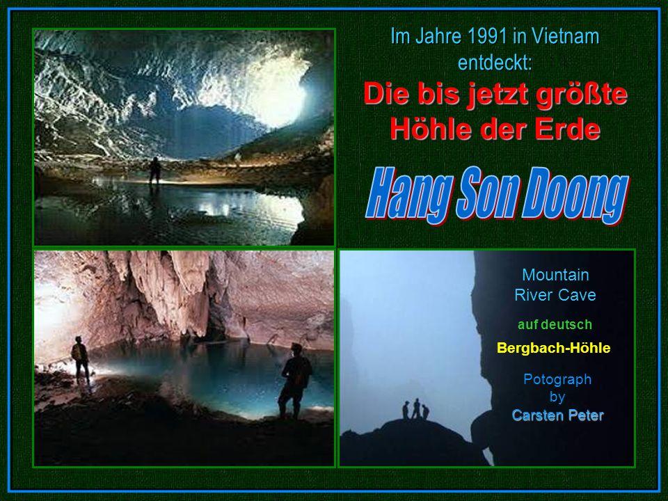 Die bis jetzt größte Höhle der Erde