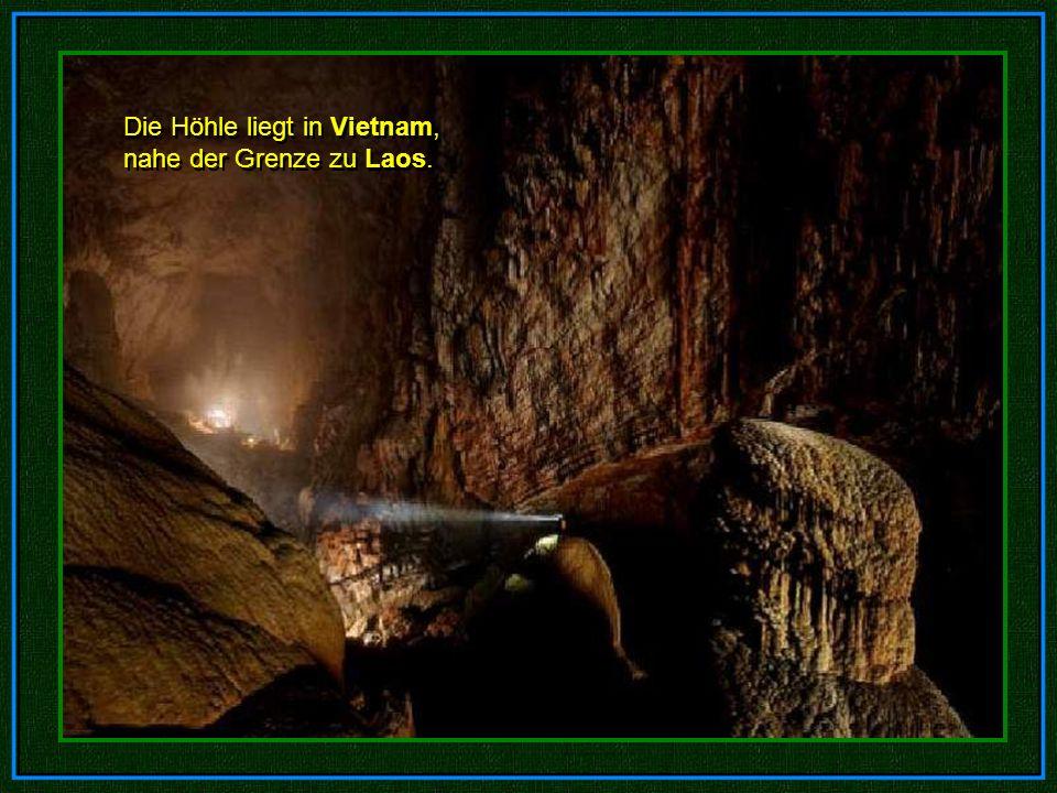 Die Höhle liegt in Vietnam, nahe der Grenze zu Laos.