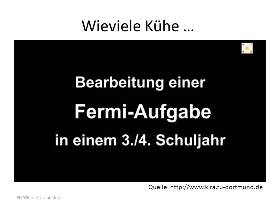 Wieviele Kühe … Quelle: http://www.kira.tu-dortmund.de
