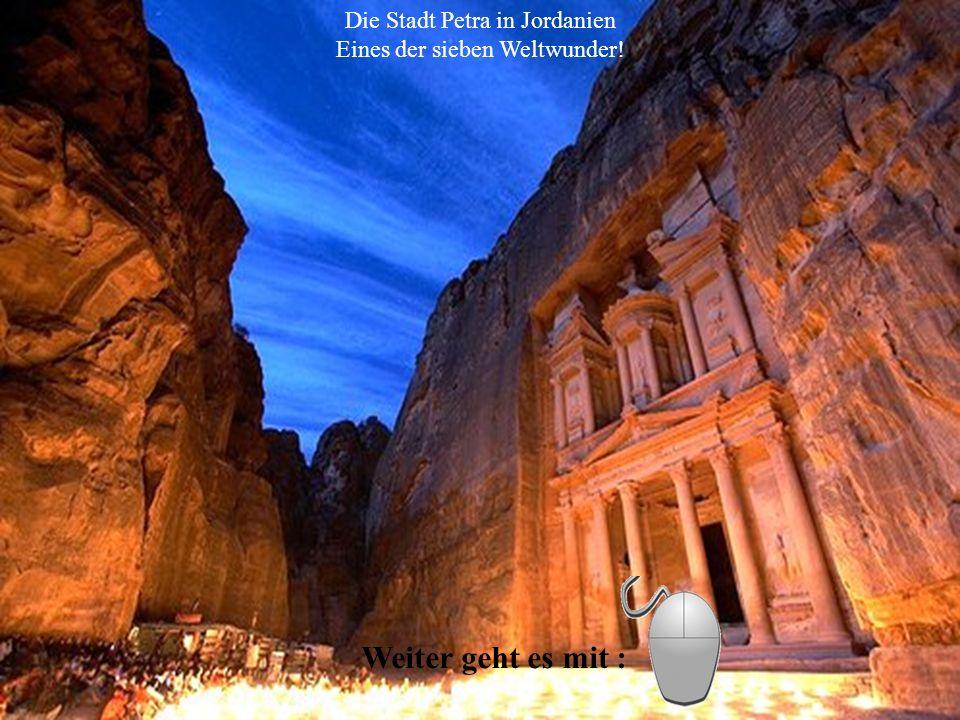 Die Stadt Petra in Jordanien Eines der sieben Weltwunder!