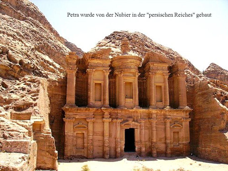 Petra wurde von der Nubier in der persischen Reiches gebaut