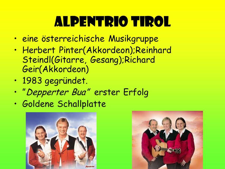 Alpentrio Tirol eine österreichische Musikgruppe