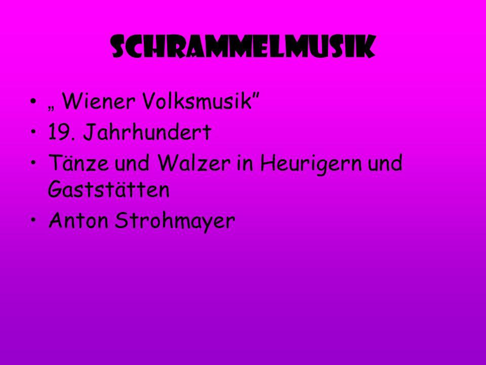 """SchrammelMusik """" Wiener Volksmusik 19. Jahrhundert"""
