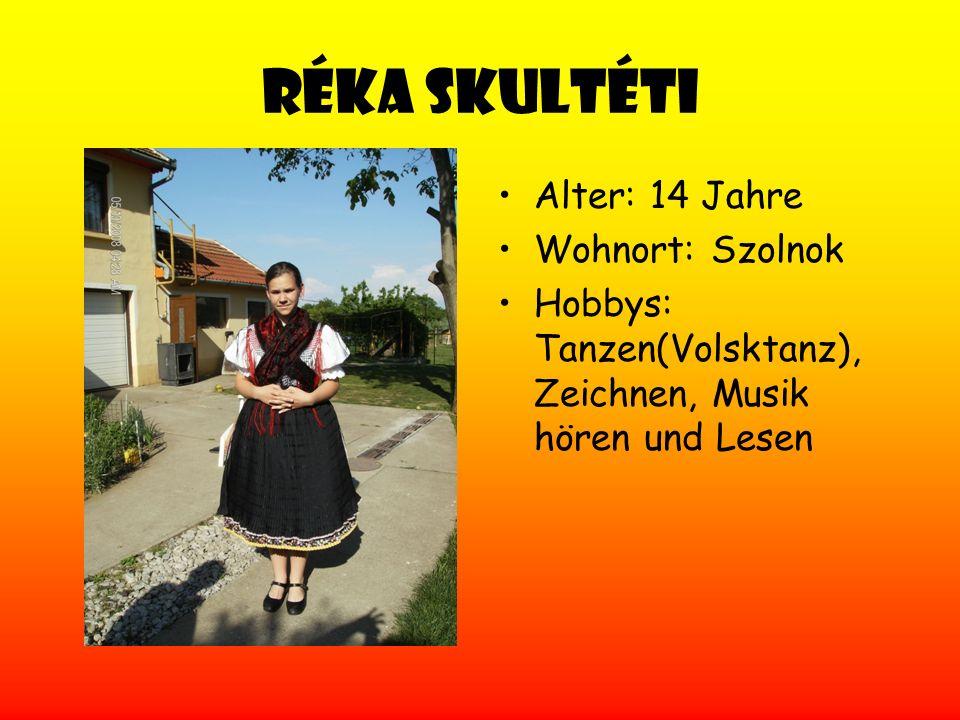 Réka Skultéti Alter: 14 Jahre Wohnort: Szolnok