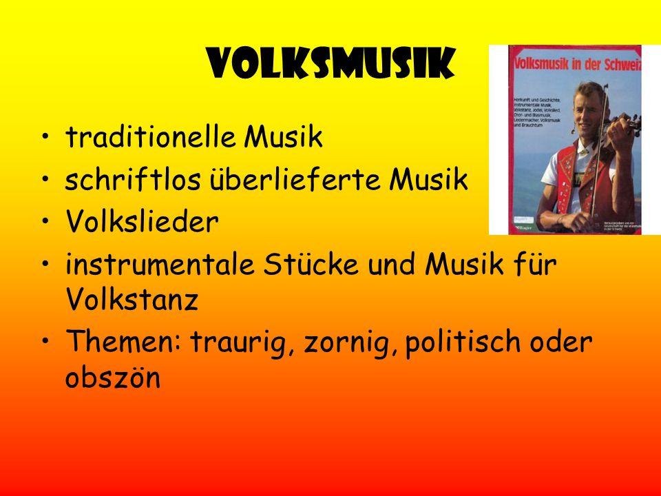 Volksmusik traditionelle Musik schriftlos überlieferte Musik