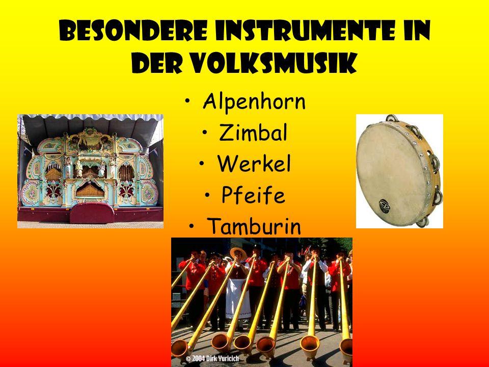 Besondere Instrumente in der Volksmusik