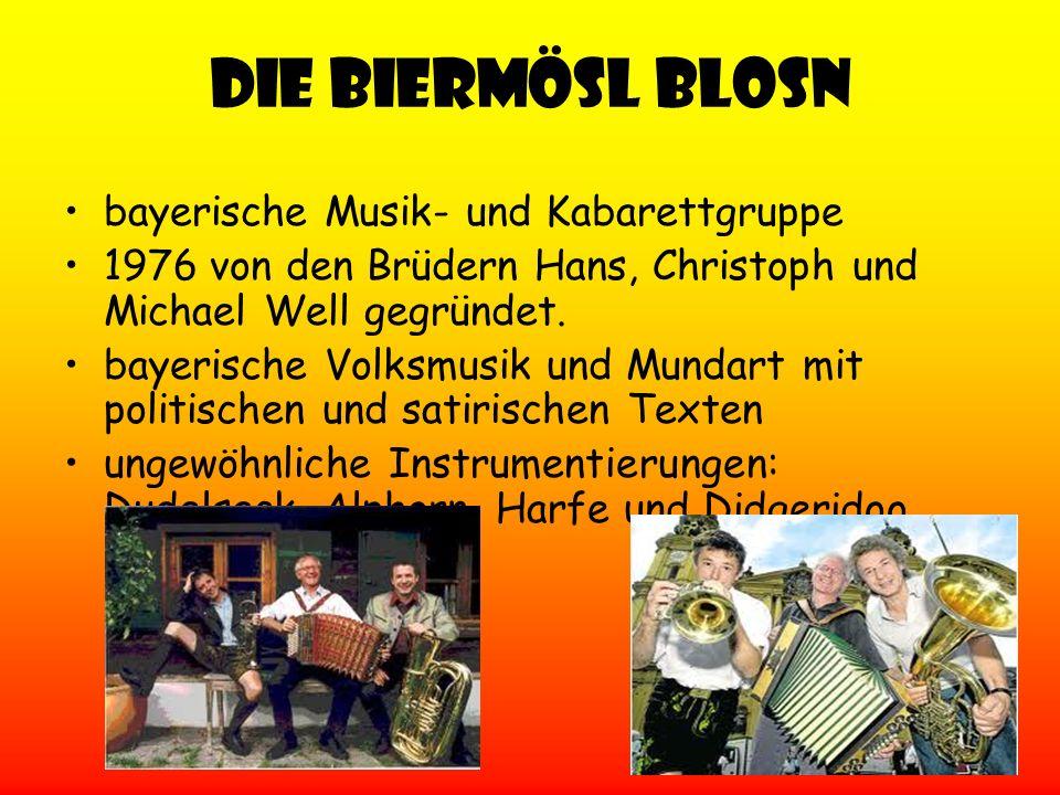 Die Biermösl Blosn bayerische Musik- und Kabarettgruppe