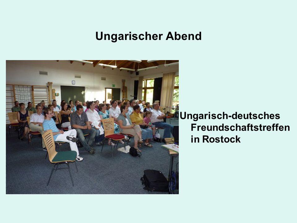 Ungarischer Abend Ungarisch-deutsches Freundschaftstreffen in Rostock